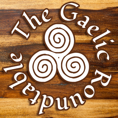 The Gaelic Roundtable